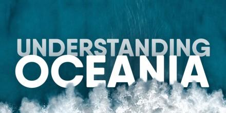 Understanding Oceania