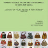 Cover of Domestic violence, the law and related services in Papua New Guinea: A survey of young adults in Port Moresby and Lae